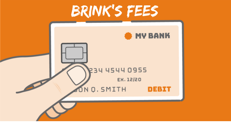 "Illustration of debit card on orange background labeled ""Brink's Fees"""